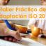 Taller Práctico de Adaptación ISO 2015